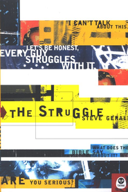 The Struggle  -     By: Steve Gerali