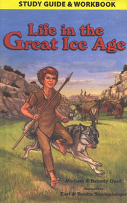 Life In the Great Ice Age, Study Guide & Workbook   -     By: Michael Oard, Beverly Oard