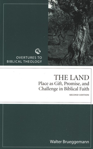 The Land: Place as Gift, Promise, and Challenge in Biblical Faith - 2nd Edition  -     By: Walter Brueggemann