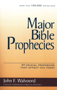 Major Bible Prophecies  -     By: John F. Walvoord