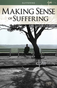 Making Sense of Suffering, Pamphlet - eBook   -     By: Joni Eareckson Tada