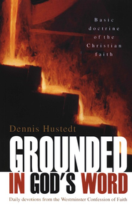Grounded in God's Word  -     By: Dennis Hustedt