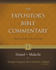 Daniel-Malachi / New edition - eBook  -     By: Tremper Longman III, David E. Garland
