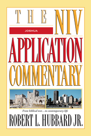 Joshua: NIV Application Commentary [NIVAC] -eBook  -     By: Robert Hubbard