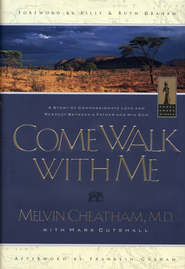 Come Walk With Me - eBook  -     By: Melvin Cheatham