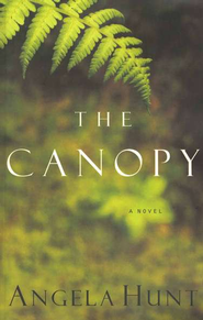 The Canopy - eBook  -     By: Angela Hunt