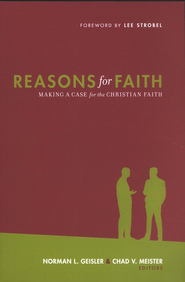 Reasons for Faith  -     Edited By: Norman L. Geisler, Chad V. Meister     By: Edited by Norman L. Geisler & Chad Meister