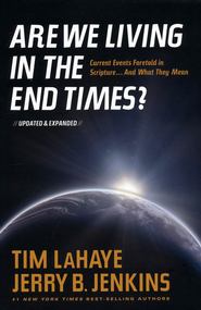 Are We Living in the End Times? - Updated & Expanded edition  -     By: Tim LaHaye, Jerry B. Jenkins