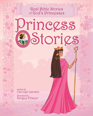 Princess Stories  -              By: Carolyn Larsen, Sergey Eliseev