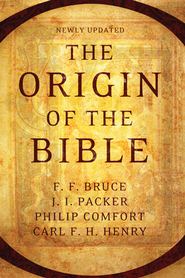 The Origin of the Bible - eBook  -     By: Philip Comfort