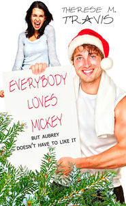 Everybody Loves Mickey: Short Story - eBook  -     By: Therese M. Travis