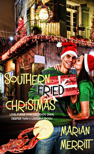 Southern Fried Christmas: Novelette - eBook  -     By: Marian Merritt