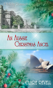 An Aussie Christmas Angel: Novelette - eBook  -     By: Clare Revell