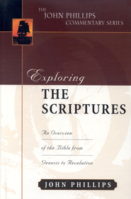 Exploring the Scriptures   -     By: John Phillips