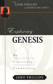 Exploring Genesis   -     By: John Phillips