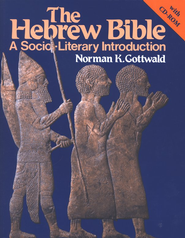 The Hebrew Bible with CD-ROM: A Socio-Literary  Introduction  -     By: Norman K. Gottwald
