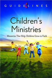 Guidelines for Leading Your Congregation 2013-2016 - Children's Ministries: Ministries that Help Children Grow in Faith - eBook  -
