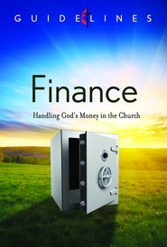 Guidelines for Leading Your Congregation 2013-2016 - Finance: Handling God's Money in the Church - eBook  -