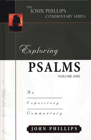 Exploring Psalms Vol 1  -              By: John Phillips