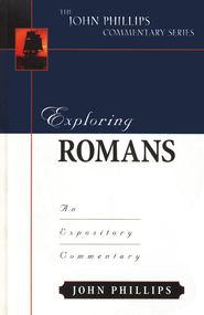 Exploring Romans  -     By: John Phillips