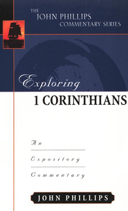 Exploring 1 Corinthians  -     By: John Phillips