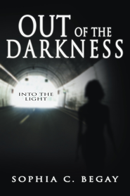 Out of the Darkness: Into the Light - eBook  -     By: Sophia Begay
