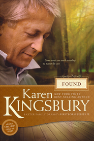 Found, Firstborn Series #3   -              By: Karen Kingsbury
