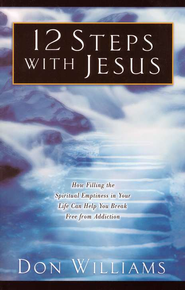12 Steps with Jesus   -              By: Don Williams