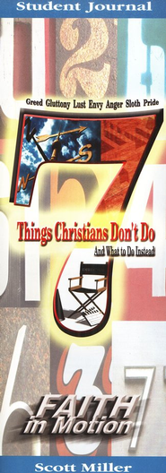 7 Things Christians Don't Do: and What to Do Instead - Student Guide  -     By: Scott Miller