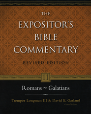 The Expositor's Bible Commentary: Romans-Galatians, Revised   -     By: Tremper Longman III, David E. Garland