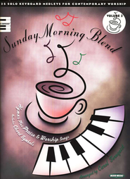 Sunday Morning Blend Volume 2, Folio   -     By: Carol Tornquist