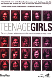 Teenage Girls: Exploring Issues Adolescent Girls Face and Strategies to Help Them - eBook  -     By: Ginny Olson