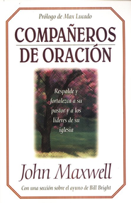 Compa&#241eros de Oraci&#243n  (Partners in Prayer)  -     By: John C. Maxwell