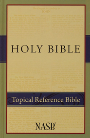 NASB Topical Reference Bible  -