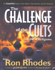 The Challenge of the Cults and New Religions: The Essential Guide to Their History, Their Doctrine, and Our Response - eBook  -     By: Ron Rhodes