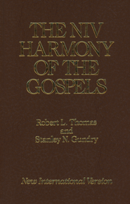 NIV Harmony of the Gospels   -              By: Robert Thomas