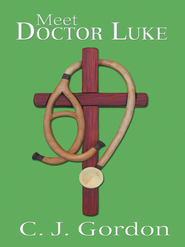 Meet Doctor Luke - eBook  -     By: C.J. Gordon