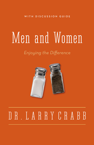 Men and Women: Enjoying the Difference / Enlarged - eBook  -     By: Dr. Larry Crabb