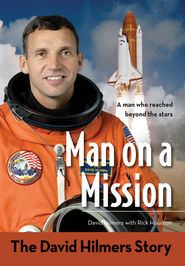 Man on a Mission: The David Hilmers Story - eBook  -     By: Rick Houston