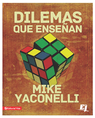 Dilemas que ensenan - eBook  -     By: Mike Yaconelli