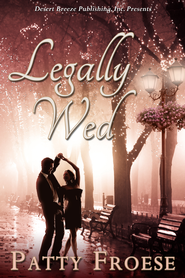 Legally Wed - eBook  -     By: Patty Froese