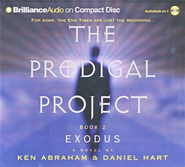 The Prodigal Project: Exodus               - Audiobook on CD    -     Narrated By: Dick Hill     By: Ken Abraham