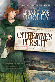 Catherine's Pursuit - eBook  -     By: Lena Dooley Nelson