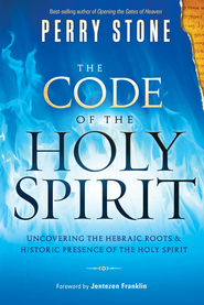 The Code of the Holy Spirit - eBook  -     By: Perry Stone