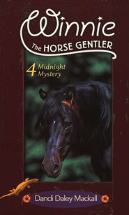 Midnight Mystery, Winnie the Horse Gentler #4   -     By: Dandi Daley Mackall