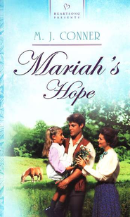 Mariah's Hope - eBook  -     By: M.J. Conner