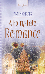 A Fairy-Tale Romance - eBook  -     By: Ann Nichols