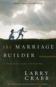 The Marriage Builder: A Blueprint for Couples and Counselors - eBook  -     By: Larry Crabb
