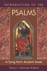 Introduction to the Psalms: A Song from Ancient Israel - eBook  -     By: Nancy L. deClaisse-Walford