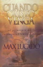Cuando Cristo Venga  (When Christ Comes)  -     By: Max Lucado